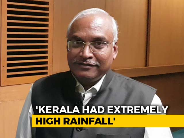 Video: Kerala Floods Because Of Climate Change, Top Weather Official Tells NDTV