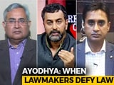 Video : Ayodhya: Faith Over Law?