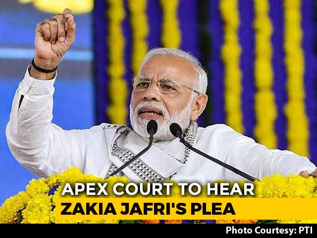 Video : Top Court To Hear Zakia Jafri Plea Against PM In Gujarat Riots On Monday