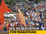 Video : Reservation For Marathas Cleared, 68 Per Cent Quota In Maharashtra Now