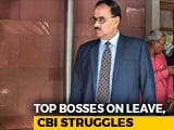 Video : Top Bosses Sent Away, Headless CBI Struggles To Handle Crucial Cases