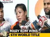 Video : Mary Kom 1st Woman Boxer To Win Six World Championship Gold Medals
