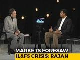 Video : Markets Foresaw IL&FS Crisis: Raghuram Rajan To NDTV