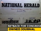 Video : National Herald Publisher Must Vacate Delhi Office In 2 Weeks, Says Court