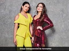<i>Koffee With Karan 6</i> Finale With Priyanka Chopra And Kareena Kapoor. Oh, Yes