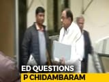 Video : P Chidambaram Being Questioned By Probe Agency In INX Media Case