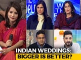 Video : We The People: The Big Fat Wedding Phenomenon