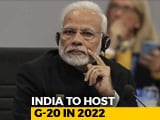 Video : India To Host G20 Summit In 2022, 75th Year Of Independence, Says PM Modi