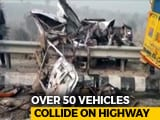 Video : 8 Killed In 50-Vehicle Pile-Up In Dense Fog In Haryana