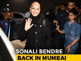 Video : Sonali Bendre Returns To Mumbai After Treatment