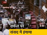 Video : राफेल पर संसद में बवाल, सत्ता पक्ष और विपक्ष ने किया हंगामा