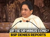 Video : No Congress In Mayawati Birthday Or UP Tie-Up? Aide Denies Reports