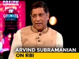 "Video : ""Would Amount To Raiding RBI"": Arvind Subramanian On Using Up Surplus"