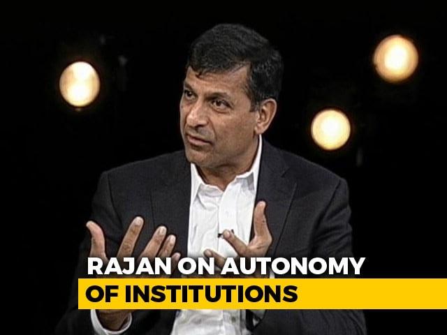 Video : Autonomy Of Institutions Key For Investor Sentiment, Says Raghuram Rajan