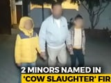 Video : Boys, 11 and 12, Named For UP Cow Slaughter; Spent 4 Hours With Police