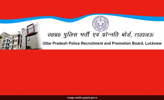 UP Constable Recruitment 2018: UPPRPB Releases Important Notice For Applicants