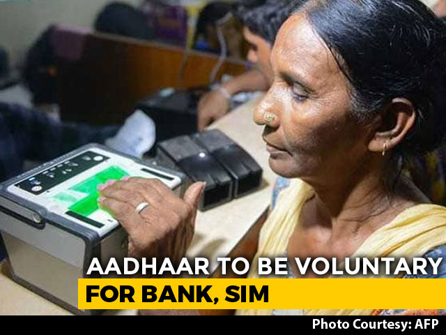 Video : Aadhaar To Be Voluntary For Banking, Phones. Centre Takes First Step
