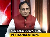 Video : Rakesh Sinha On Myths And Realities Of RSS