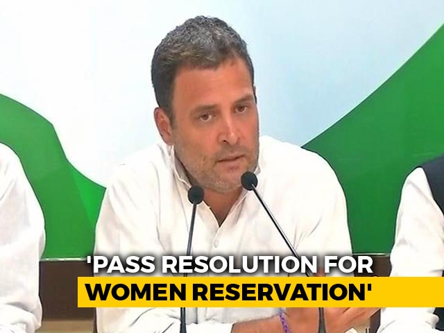 Video : Rahul Gandhi Asks Congress Chief Ministers To Support Women's Bill
