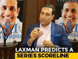 Video : India Expected To Win Australia Test Series 3-1, Says VVS Laxman