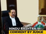 Video : India Should Have Been Declared A Hindu Country, Says Meghalaya Judge