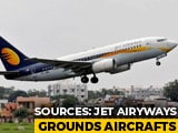 Video : Flight Operations Hit As Debt-Laden Jet Airways Grounds Part Of Fleet
