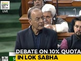 Video : Can't Treat Unequals Equally, Says Arun Jaitley In Lok Sabha On 10% Quota
