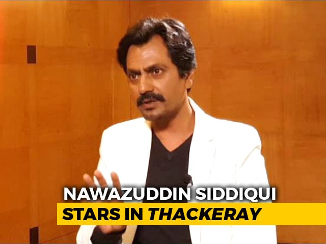 Didn't Want The Portrayal Of Bal Thackeray To Look Caricaturish: Nawazuddin