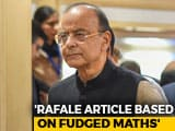 "Video : ""Fudged Arithmetic"": Arun Jaitley Dismisses Report On Rafale Deal Price Escalation"