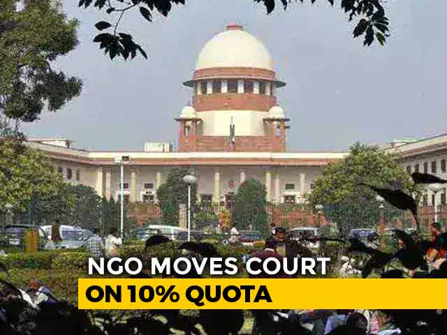 Video : 10% Quota For Economically Weak Challenged In Supreme Court