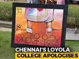 "Video : Chennai's Loyola College Apologises For ""Anti-Government"" Paintings"