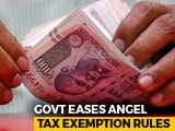 Video : Partial Relief For Start-Ups As Centre Eases Angel Tax Exemption Rules