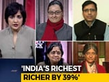 Video : India's Rich Get Richer: A Reality Check