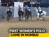 Video : Mumbai's First-Ever Women's Polo Game Held At Mahalaxmi Race Course