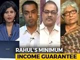 Video: How Will Rahul Gandhi's Minimum Income Guarantee Impact 2019 Polls?