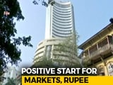 Video : Positive Start For Markets, Rupee