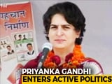 Video : Priyanka Gandhi Vadra Joins Active Politics, Gets Key Post Ahead Of Polls