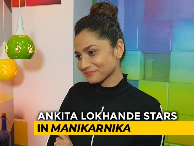 Ankita Lokhande On Her Role In Manikarnika