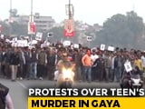 Video : Protests In Bihar's Gaya After Teen Found Beheaded, Family Alleges Rape