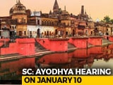 Video : In 60-Second Hearing, Supreme Court Defers Ayodhya Case To January 10