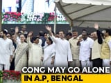 Video : <i>Gathbandhan</i> To No-<i>Bandhan</i>? Congress To Fight Solo In Andhra, Bengal