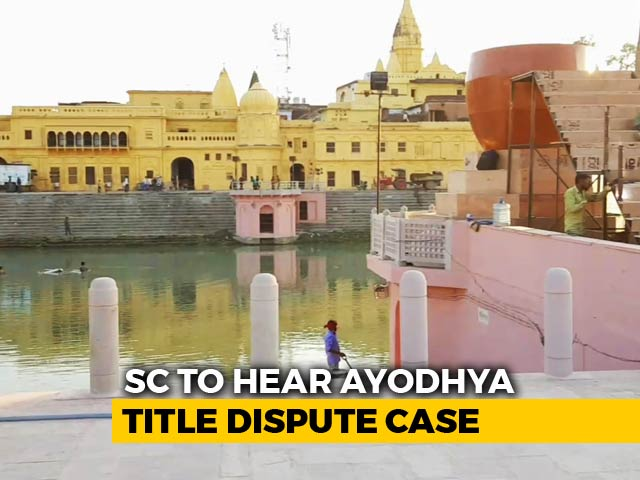 Video : Supreme Court To Decide Date Of Ayodhya Case Hearing Today