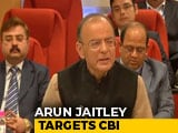 Video : Arun Jaitley Rebukes CBI For Naming Top Banking Officials In FIR