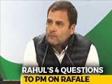 Video : Rahul Gandhi Tweets 4 Questions To PM Modi. Just The 3rd Came Hours Later