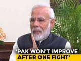 "Video : ""Pakistan Will Take Time To Mend Its Ways,"" Says PM Modi"