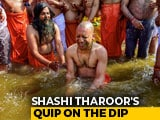 Video : On Yogi Adityanath's Kumbh Dip, Shashi Tharoor's Dig, In Hindi