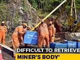 "Video : In Meghalaya Miners' Rescue, Body Being Pulled Out ""Falls Apart"""