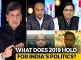 Video : Will India Have A New Prime Minister In 2019?
