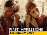 Video : First Impressions of Ranveer Singh, Alia Bhatt's <i>Gully Boy</i>