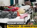 Video : Death Count In Assam Toxic Liquor Tragedy Crosses 155, 200 In Hospital